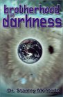Brotherhood of Darkness - Dr. Stanley Monteith